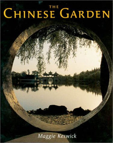 9780674010864: The Chinese Garden: History, Art and Architecture, Third Edition