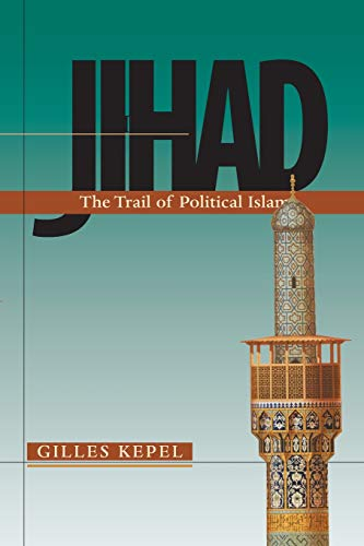 9780674010901: Jihad: The Trail of Political Islam