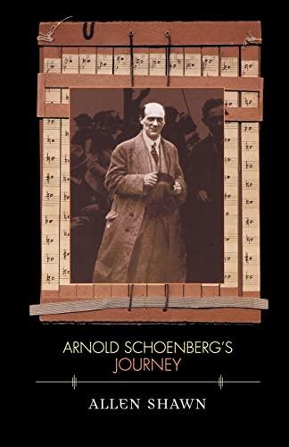9780674011014: Arnold Schoenberg's Journey