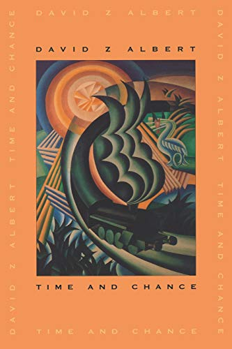 9780674011328: Albert, D: Time and Chance