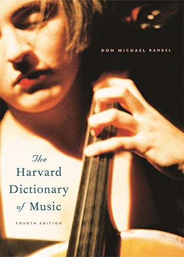 The Harvard Dictionary of Music: Fourth Edition (Hardcover): Don Michael Randel