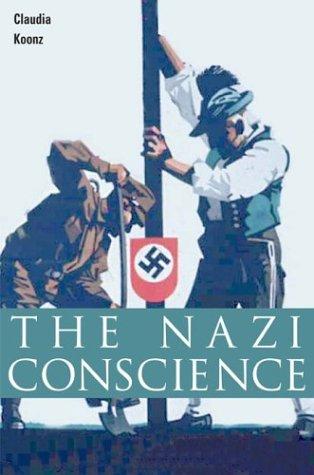 9780674011724: The Nazi Conscience