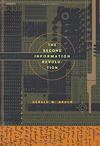The Second Information Revolution: Brock, Gerald W.