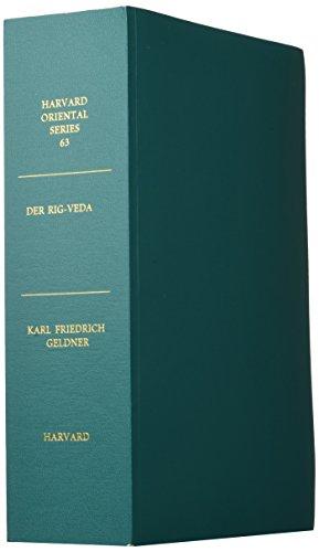 9780674012264: Der Rig-Veda: Aus dem Sanskrit ins Deutsche Ubersetzt und mit Cinem Laufenden Kommentar Verschen Von Karl Freidrich Geldner (Harvard Oriental Series)