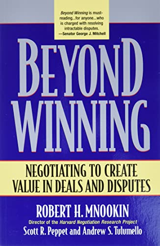 9780674012318: Beyond Winning: Negotiating to Create Value in Deals and Disputes