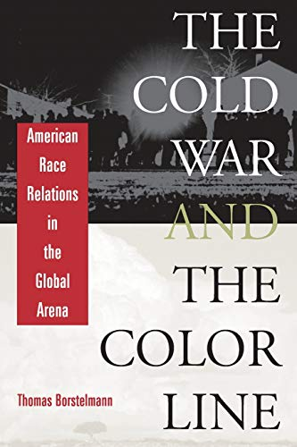 9780674012387: Cold War and the Color Line: American Race Relations in the Global Arena
