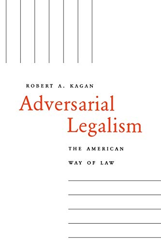 9780674012417: Adversarial Legalism: The American Way of Law