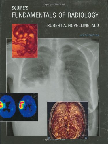 9780674012790: Squire's Fundamentals of Radiology: Sixth Edition