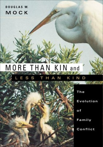 9780674012851: More than Kin and Less than Kind: The Evolution of Family Conflict