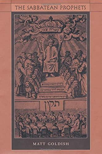 9780674012912: The Sabbatean Prophets