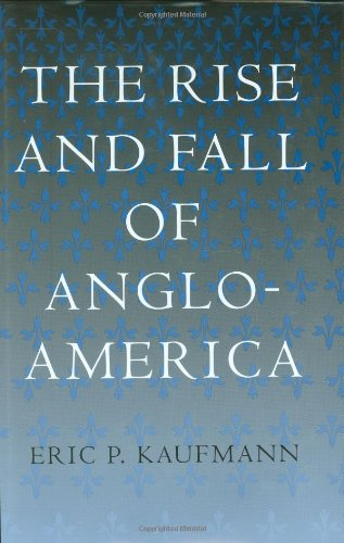 9780674013032: The Rise and Fall of Anglo-America