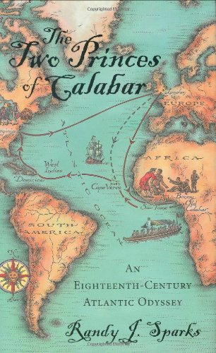 9780674013124: The Two Princes of Calabar: An Eighteenth-Century Atlantic Odyssey