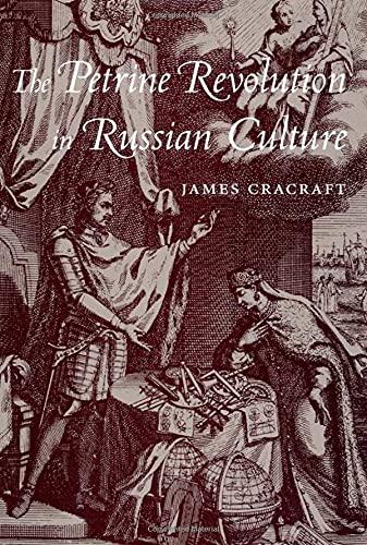 9780674013162: The Petrine Revolution in Russian Culture