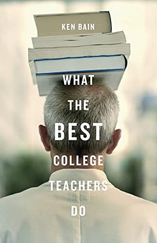 9780674013254: What the Best College Teachers Do