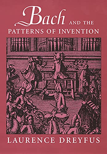 9780674013568: Bach and the Patterns of Invention