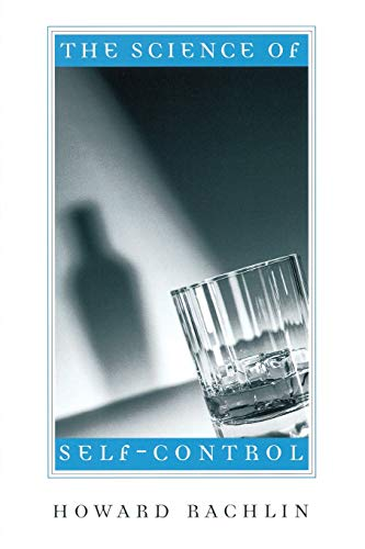9780674013575: The Science of Self-Control