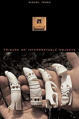 9780674013681: Friends of Interpretable Objects
