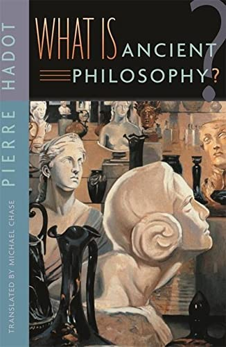 What Is Ancient Philosophy? (0674013735) by Pierre Hadot; Michael Chase