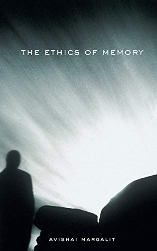9780674013780: The Ethics of Memory