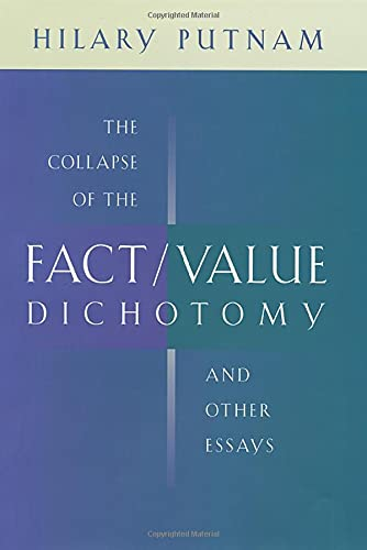 9780674013803: The Collapse of the Fact/Value Dichotomy and Other Essays