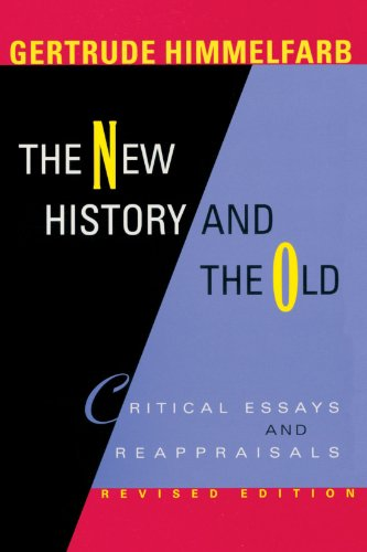 9780674013841: The New History and the Old: Critical Essays and Reappraisals, Revised Edition