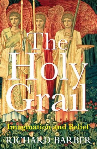 9780674013902: The Holy Grail: Imagination and Belief