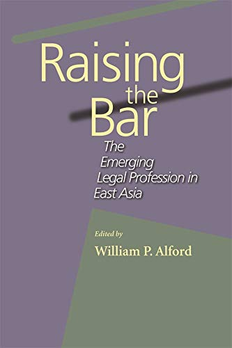 9780674014527: Raising the Bar: The Emerging Legal Profession in East Asia