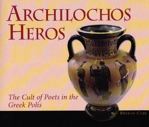 9780674014558: Archilochos Heros: The Cult of Poets in the Greek Polis (Hellenic Studies)