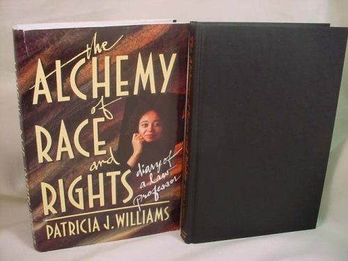 9780674014701: Alchemy of Race and Rights