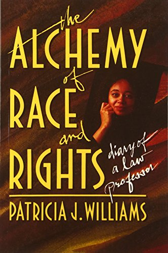 9780674014718: Alchemy of Race and Rights: Diary of a Law Professor