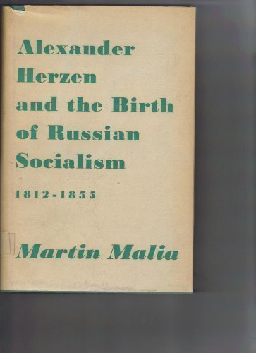 9780674015005: Alexander Herzen and the Birth of Russian Socialism, 1812-1855 (Russian Research Center Studies)