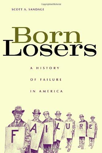 9780674015104: Born Losers: A History of Failure in America