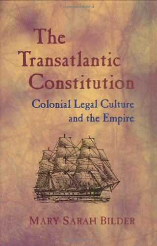 9780674015128: The Transatlantic Constitution: Colonial Legal Culture and the Empire