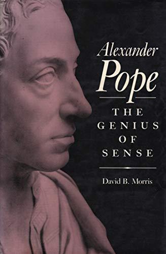 9780674015227: Alexander Pope: The Genius of Sense