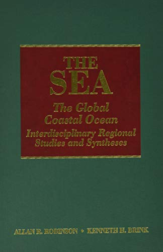 9780674015272: The Sea, Volume 14A: The Global Coastal Ocean: Interdisciplinary Regional Studies and Syntheses (The Sea: Ideas and Observations on Progress in the Study of the Seas)