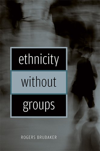 9780674015395: Ethnicity without Groups