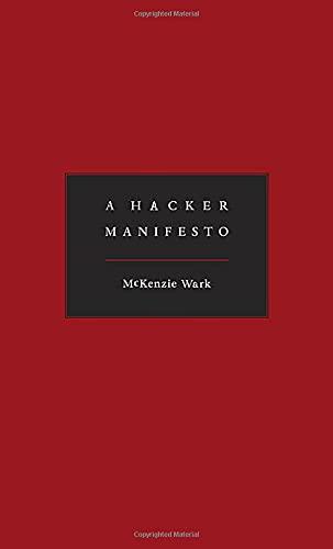9780674015432: A Hacker Manifesto