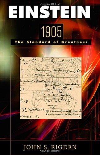9780674015449: Einstein 1905: The Standard of Greatness