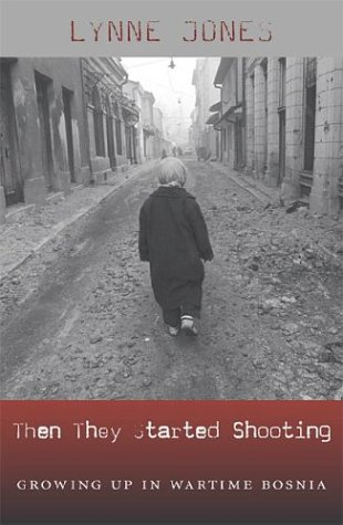 9780674015616: Then They Started Shooting: Growing Up in Wartime Bosnia