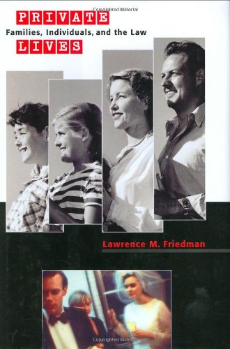 9780674015623: Private Lives: Families, Individuals, and the Law