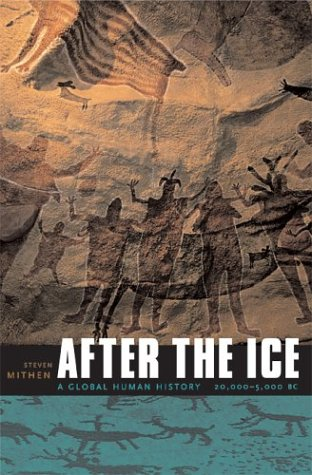 9780674015708: After the Ice: A Global Human History 20,000-5000 BC