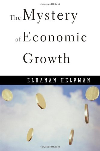 9780674015722: The Mystery of Economic Growth (OIP)