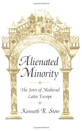 9780674015937: Alienated Minority: The Jews of Medieval Latin Europe