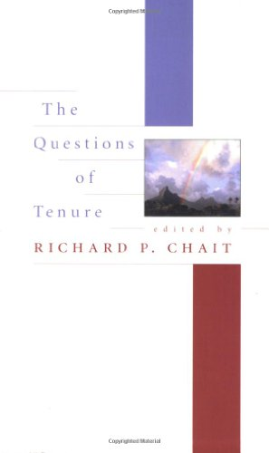 The Questions of Tenure Chait, Richard P.;