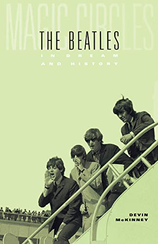9780674016361: Magic Circles: The Beatles in Dream and History
