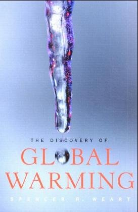 9780674016378: The Discovery of Global Warming (New Histories of Science, Technology, and Medicine)
