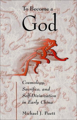 9780674016439: To Become a God – Cosmology, Sacrifice and Self– Divinization in Early China