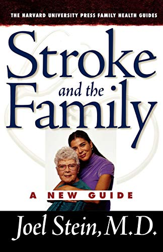 9780674016675: Stroke and the Family: A New Guide (The Harvard University Press Family Health Guides)