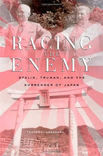 9780674016934: Racing the Enemy: Stalin, Truman, and the Surrender of Japan