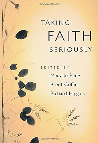 9780674017108: Taking Faith Seriously